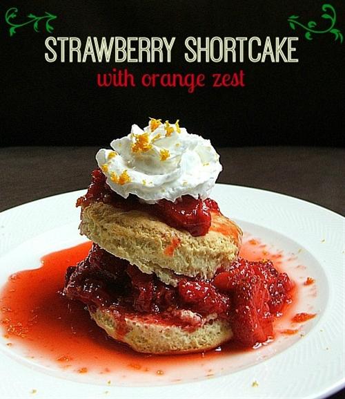 Sweet Strawberry Shortcake with Orange Zest