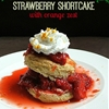 Sweet Strawberry Shortcake with Orange Zest