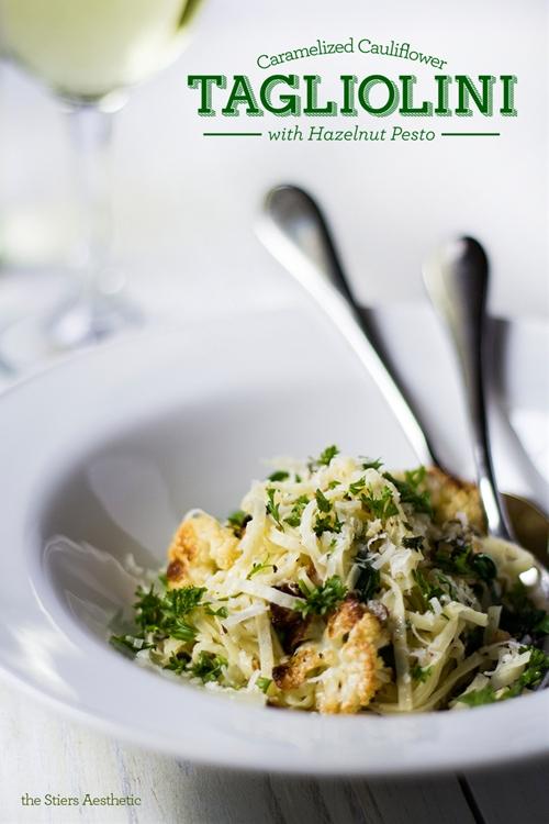 Tagliolini Pasta with Caramelized Cauliflower & Hazelnut Pesto