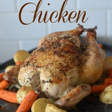 Budget Friendly Oven Roasted Whole Chicken Recipe