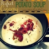 Perfect Creamy Potato Soup