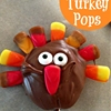 Silly Turkey Pops Thanksgiving Treat Recipe