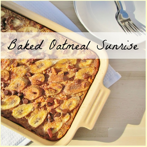 Baked oatmeal sunrise