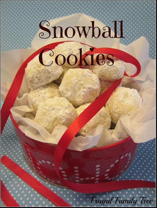 frugal family tree: snowball cookie recipe