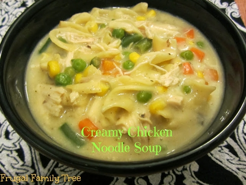 frugal family tree: creamy chicken noodle soup