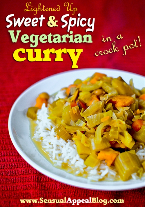 Lightened up sweet and spicy vegetarian curry (crock pot recipe)