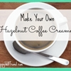 homemade hazelnut creamer