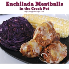 Enchilada Meatballs in the Crock Pot | Pepper Scraps